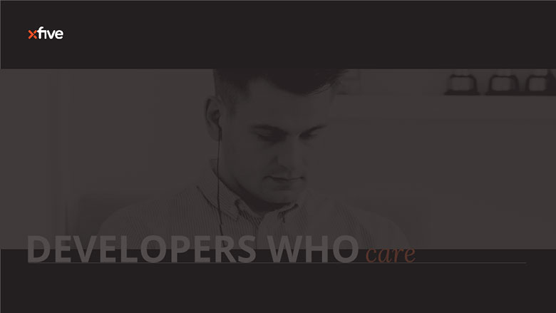 Xfive - Developers who care